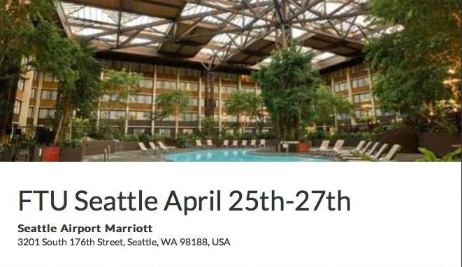 Frequent Traveler University is From April 25 to April 27, 2014 in Seattle