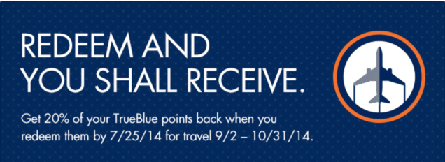 You Can Get a 20% Rebate on TrueBlue Award Redemptions