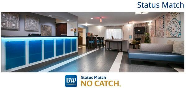 Best Western Will Match Your Elite Status From ANY Hotel Chain