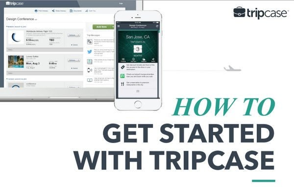 Organize Your Travel Details for Free With the TripCase App