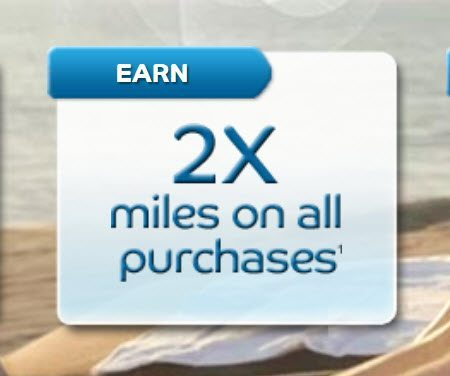2X Miles on all Purchases