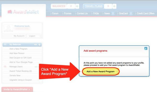 """Step 1 – Click """"Add A New Award Program"""" To Add A Loyalty Program To Your Award Wallet Account"""